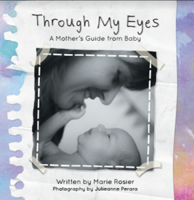 Through my eyes a mothers guide